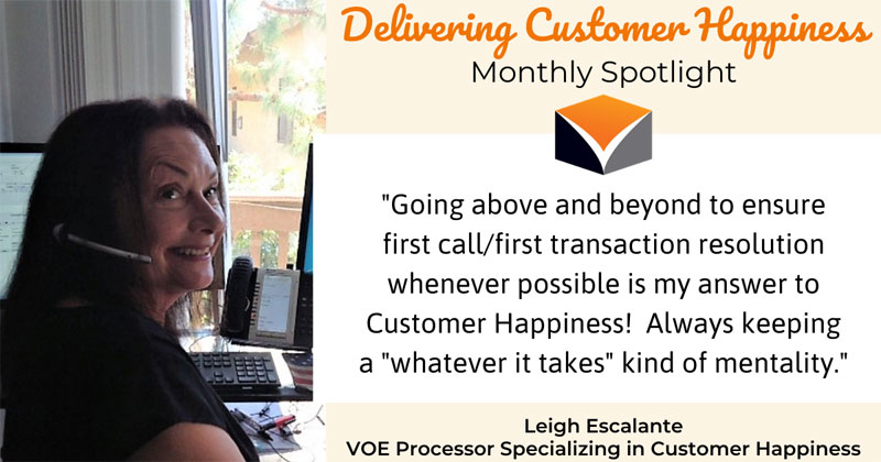 Delivering Customer Happiness Monthly Spotlight – featuring Leigh Escalante