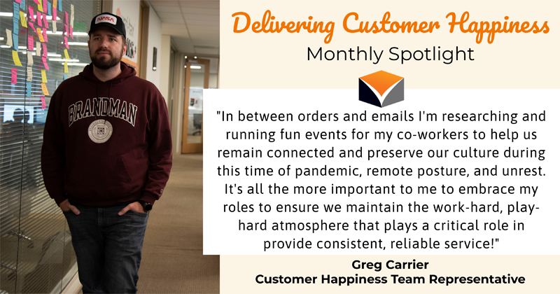 Delivering Customer Happiness Monthly Spotlight – featuring Greg Carrier