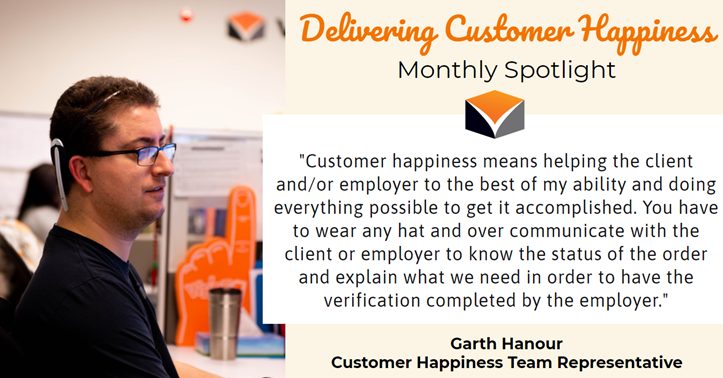 Delivering Customer Happiness Monthly Spotlight – featuring Garth Hanour